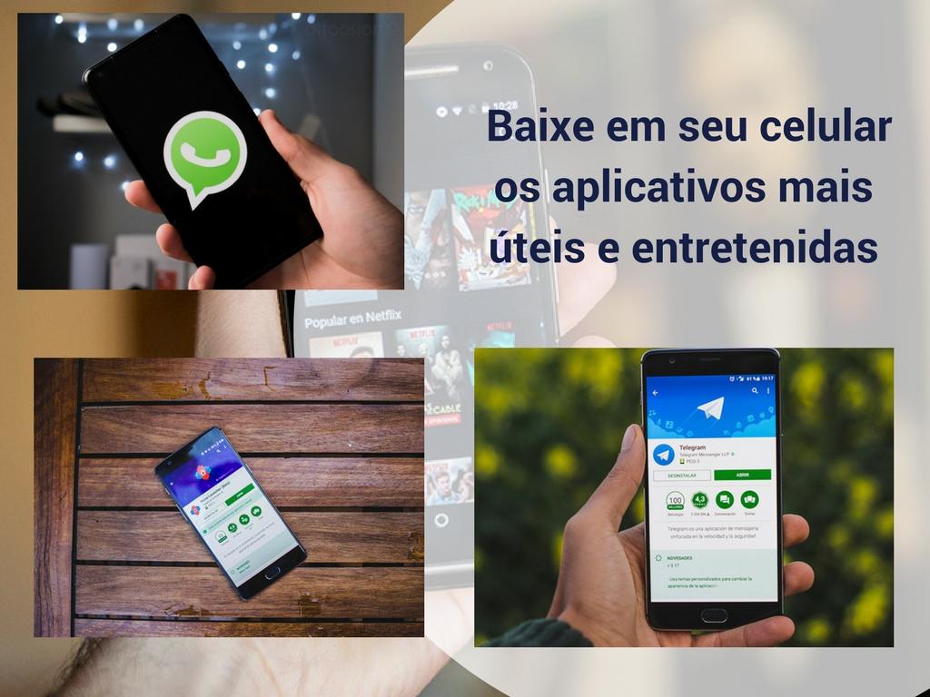 Baixe em seu celular os aplicativos mais úteis