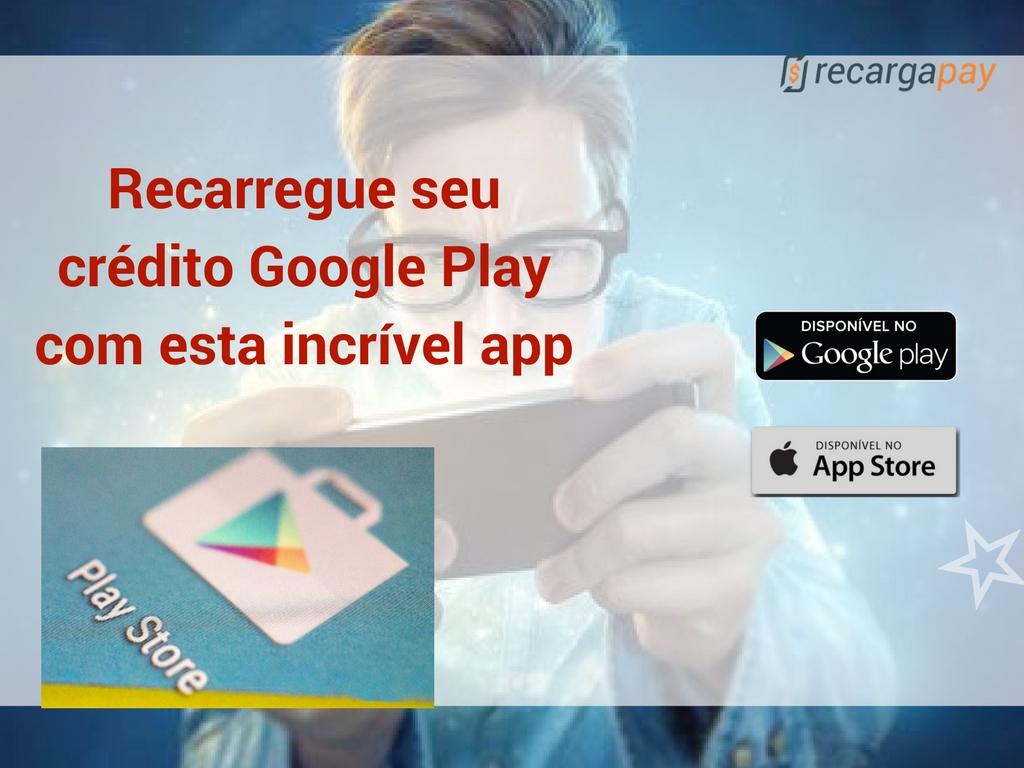 Recarregue seu crédito Google Play com esta increível app