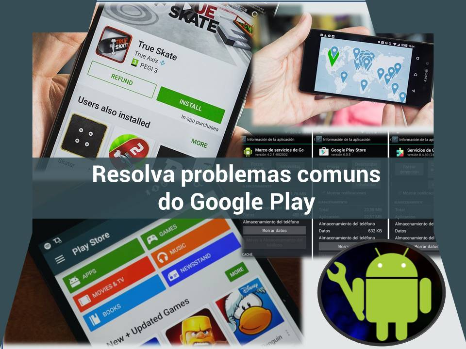 Resolva problemas do Google Play