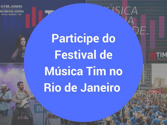 Participe do Tim Music Festival no Rio