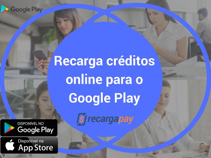 Recarga crédito para Google Play