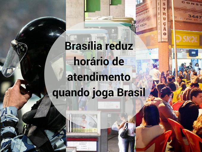 Brasília reduz horario de atendimento quando joga a seleção