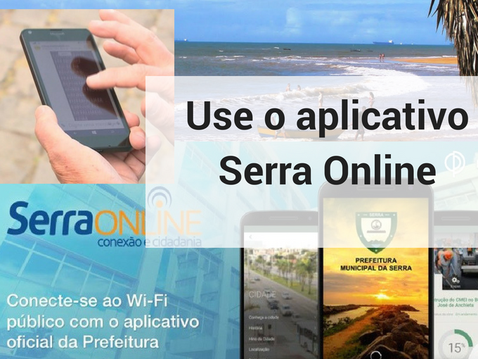 Use o aplicativo Serra Online