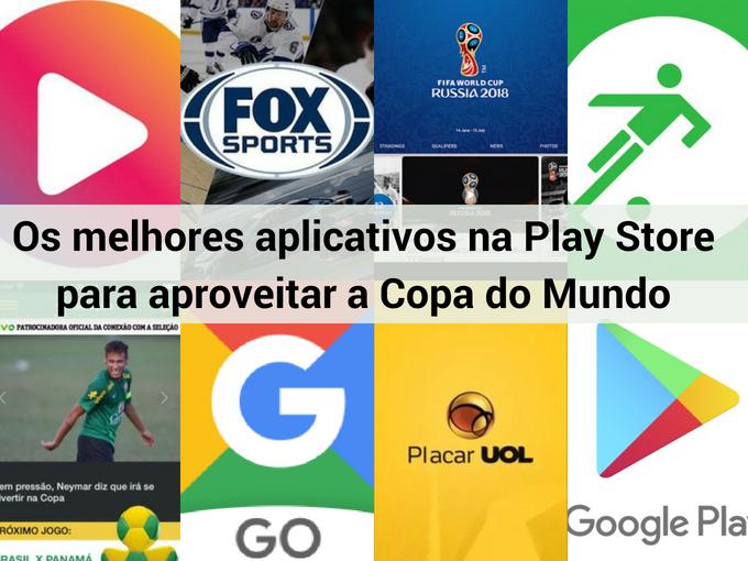 Melhores aplicativos para aproveitar a Copa do Mundo