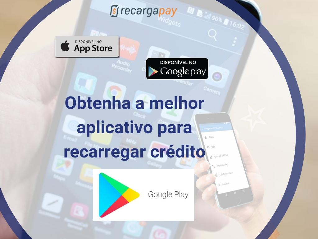Obtenha a melhor aplicativo para recarregar crédito Google Play