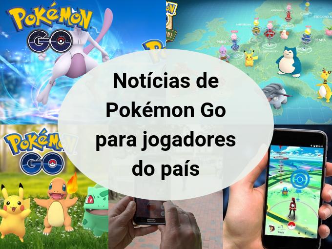 Notícias de Pokémon Go no Brasil