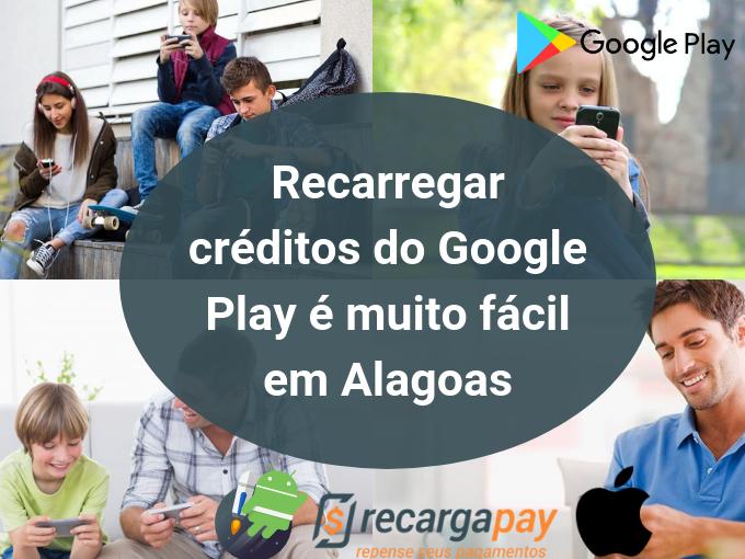 Recarga Google Play em Alagoas