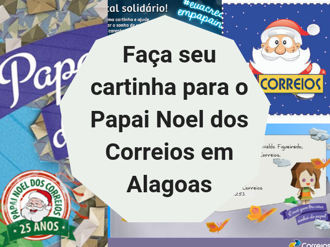 Envie cartinhas para o Papai Noel dos Correios em Alagoas
