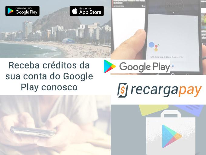 Atualize seu saldo do Google Play e receba créditos conosco