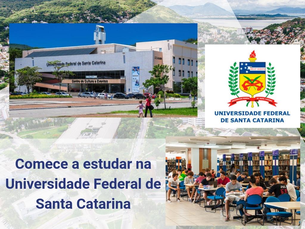 Comece a estudar na Universidade Federal de Santa Catarina