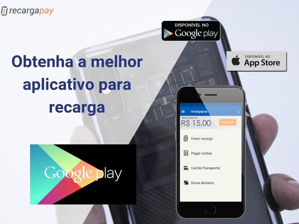 Obtenha a melhor aplicativo para recarga Google Play