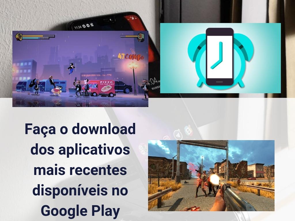 Faça o download dos aplicativos mais recentes disponíveis no Google Play