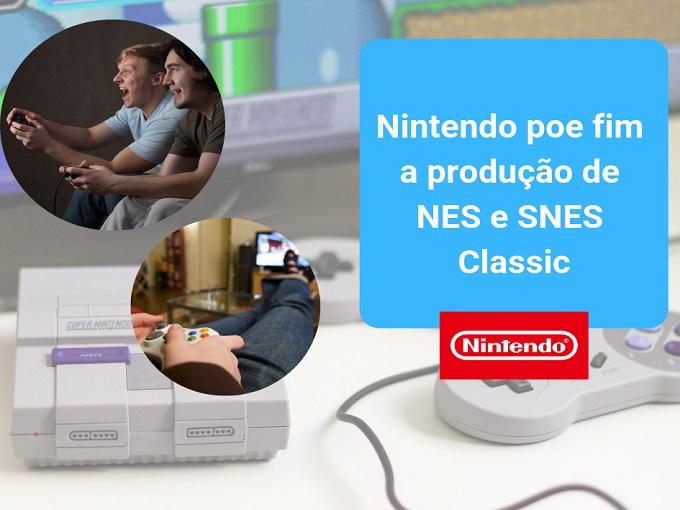 Nintendo poe fim a produção de NES e SNES Classic