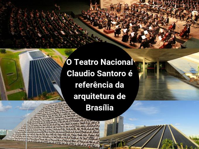 O Teatro Nacional de Brasília é um dos mais importantes do país