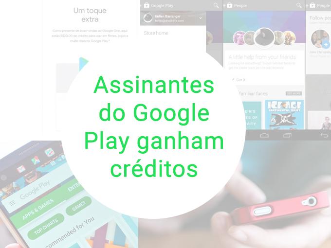 Assinantes do Google Play ganham créditos