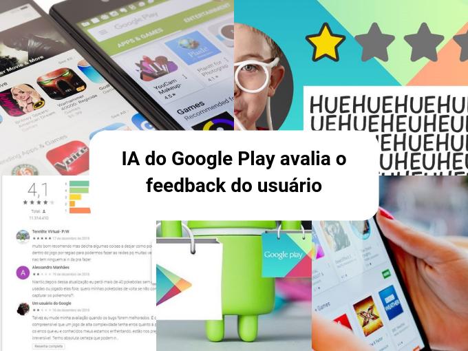 Google Play usa IA para identificar comentários de aplicativos