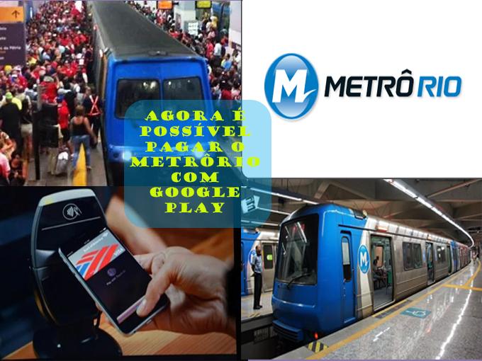 Pague o MetrôRio com Google Play