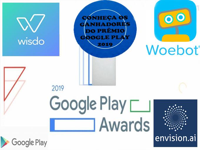 Aplicativos que ganharam o prêmio Google Play