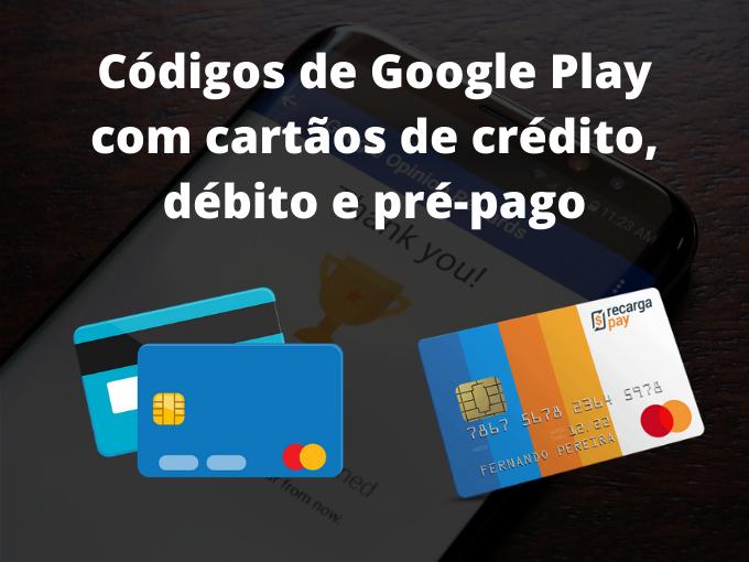 Cartao para obter codigos de Google PLay