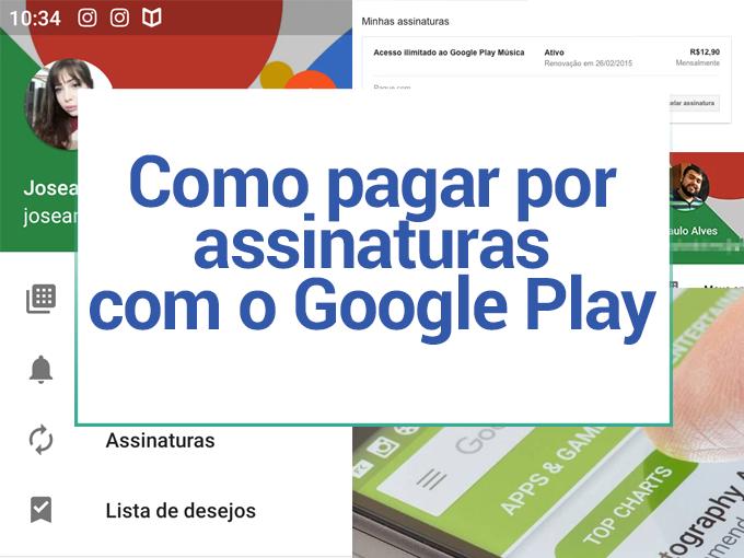 Como pagar por assinaturas com o Google Play .