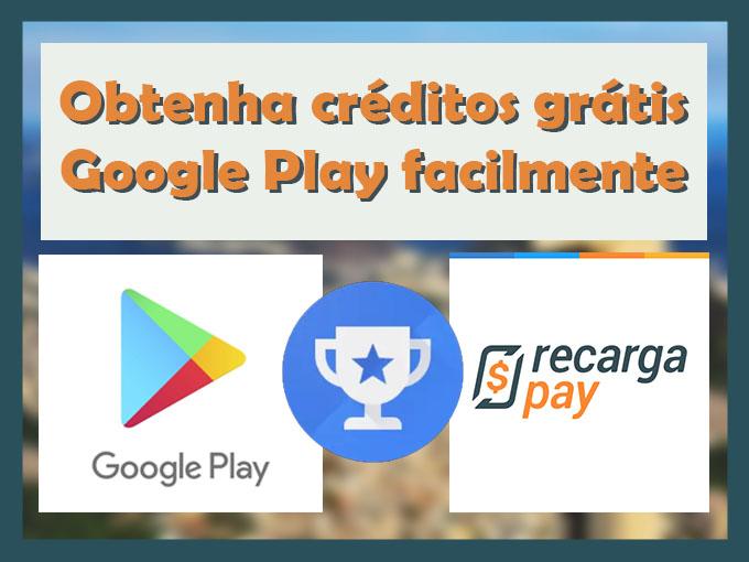 Obtenha créditos grátis Google Play facilmente