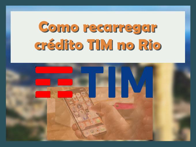 Como recarregar crédito TIM no Rio