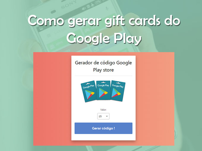 Como gerar gift cards do Google Play