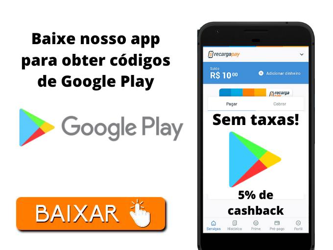 Baixe nosso app para obter códigos de Google Play