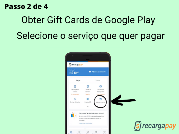 Passo 2 de 4 para Obter Gift Cards de Google Play