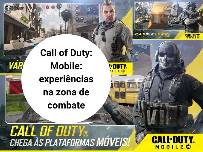 Call of Duty: Mobile: experiências na zona de combate