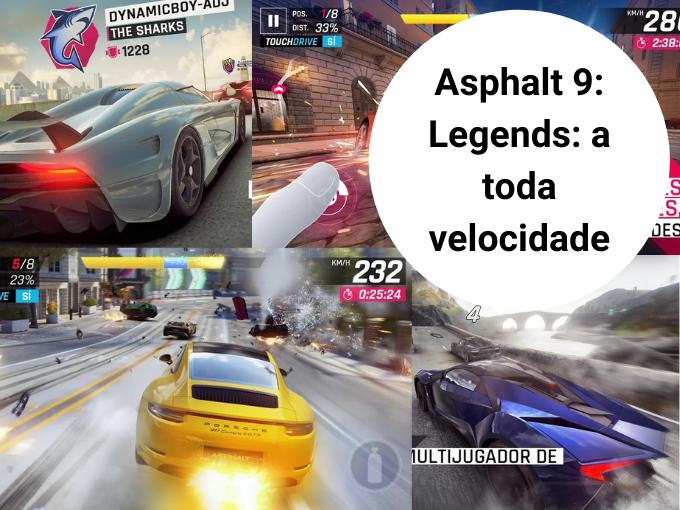 Asphalt 9: Legends: a toda velocidade com os melhores jogos online GRATIS