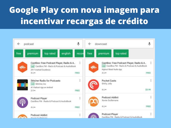 Google Play com nova imagem para incentivar recargas de crédito
