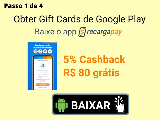 Passo 1 de 4 para Obter Gift Cards de Google Play (3)