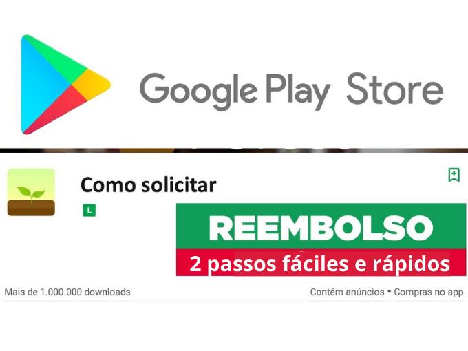 Reembolso Google play 2 passos fáciles e rápidos