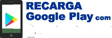 Recarga Google Play (Online)