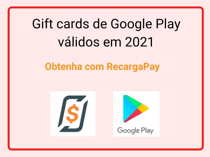Gift Cards grátis de Google Play válidas 2021