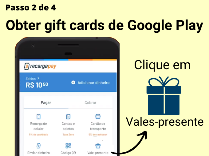 Passo 2 de 4 para Obter gift cards de Google Play (1)