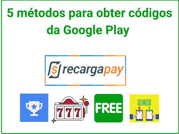 5 métodos para obter códigos da Google Play